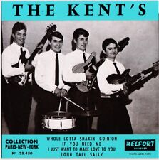 THE KENT'S If you need me 1966 french 60s beat Belfort Réédition 2016 Caméléon