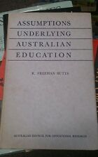 Assumptions underlying Australia Education by R Freeman Butts 1955