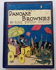 antiquarian+children%27s+book+THE+PANCAKE+BROWNIES%2C+Eloise+Byington+1928+1st+Ed.