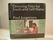 DRESSING FLIES FOR FRESH AND SALT WATER Jorgenson 1973 HC/DJ Fly Fishing How To