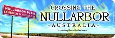 Crossing the Nullarbor Bumper Sticker