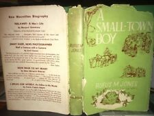 A Small-Town Boy Rufus M. Jones 1941 1st/1st Macmillan Co Quaker Story