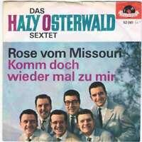 """Das Hazy Osterwald Sextett* - Rose Vom Missouri / Komm  7"""" Vinyl Schallpla 16841"""