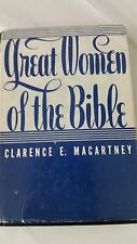 GREAT WOMEN OF THE BIBLE,by Clarence E. Macartney