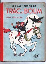 SAINT-OGAN. Les aventures de Trac et Boum. ESF 1946. EO. 62 pages