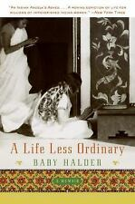 A Life Less Ordinary: A Memoir, Halder, Baby