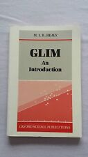 GLIM: An Introduction, by M.J.R Healy Paperback ISBN 0198522258 - good condition