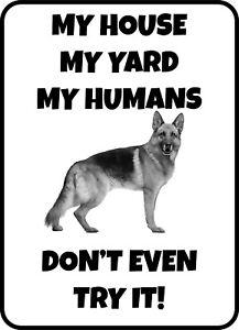 #20 GERMAN SHEPHERD MY HOUSE MY HUMANS PET DOG GATE FENCE SIGN