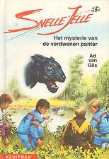 SNELLE JELLE - MYSTERIE VAN DE VERDWENEN PANTER (7e druk) - Ad van Gils
