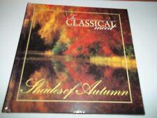In Classical mood Shades of Autumn CD & Book VGC Vivaldi Grieg Raff Elgar Mozart