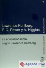 La educación moral según Lawrence Kohlberg. NUEVO. ENVÍO URGENTE (Agapea)