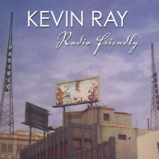 Kevin Ray - Radio Friendly - CD