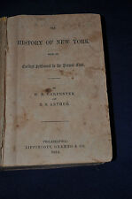 History of New York from its Earliest Settlement to the Present Time 1854