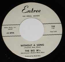 The Big M's 45 HEAR DOO WOP VOCAL GROUP Without A Song ENTREE Only You BUCK RAM