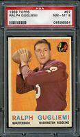 1959 Topps FB Card # 97 Ralph Gugliemi Washington Redskins PSA NM-MT 8 !!!!