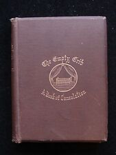 THE EMPTY CRIB: A BOOK OF CONSOLATION, by Theo L. Cuyler 1868 Loss Bereavement