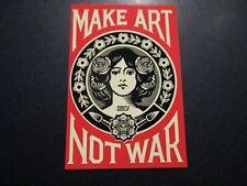 """SHEPARD FAIREY Obey Giant MAKE ART NOT WAR Sticker 4.25"""" art from poster 112"""
