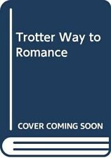 Only Fools And Horses. The Trotter Way To Romance By Derek Trotter. Based On The