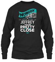 Jeffrey Nobody Is Perfect - An Error Occurred. Gildan Long Sleeve Tee T-Shirt