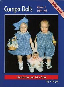 Vintage Composition Dolls 1909-1928 - Makers Models Dates Etc. / Scarce Book