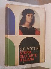 STORIA DELL ARTE ITALIANA G Edoardo Mottini Mondadori Manuale Artistica Scuola
