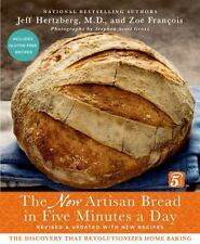 The New Artisan Bread in Five Minutes a Day: The Discovery That Revolutionizes H