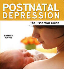 Burrows, Catherine, Postnatal Depression - The Essential Guide, Very Good Book