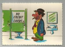 1960's Hobo Bum Pay Toilet Bathroom No Credit Cards Postcard Comic Cigar