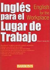 Ingles para en el Trabajo : English for the Workplace by William C. Harvey...