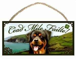 Rottweiler Irish Welcome Dog Sign/Plaque Céad Míle Fáilte By Scott Rogers