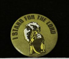 I stand for the Lord - round green tones pin  BROOCH