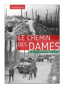 Le Chemin des Dames, printemps 1917, d'Yves Buffetaut