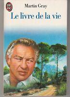 Le livre de la vie Martin Gray