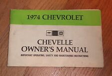 1974 CHEVROLET CHEVY CHEVELLE OWNER'S MANUAL