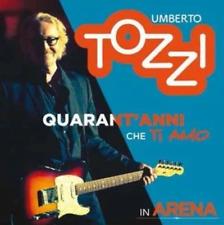UMBERTO TOZZI - Live All'arena Di Verona - 40 Anni Che Ti Amo (2 CD + 1 DVD)