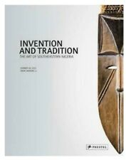 INVENTION AND TRADITION: The Art of Southeastern Nigeria, ISBAN: 9783791346007