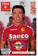 CYCLISME carte cycliste BERTAGNOLLI LEORNADO équipe SAECO 2002