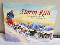 Storm Run: The Story of the First Woman to Win t... by Riddles, Libby 1570612935