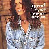 SHERYL CROW TUESDAY NIGHT MUSIC CLUB*CD*ALL I WANNA DO*STRONG ENOUGH