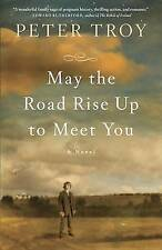 NEW May the Road Rise Up to Meet You by Peter Troy