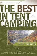 The Best in Tent Camping West Virginia 2nd Ed A Guide for Car Campers Brand NEW