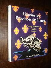 HISTOIRE DES PROVINCES DE FRANCE - Auvergne Bourbonnais Rouergue Languedoc...