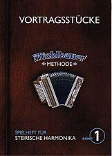 Steirische Harmonika Noten: VORTRAGSSTÜCKE Spielheft 1 m. CD Michlbauer Methode