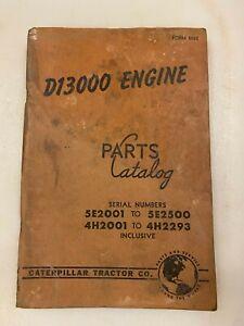 Caterpillar D13000 engine parts manual. Genuine Cat book.