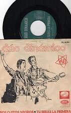 """DUO DINAMICO - Esos Ojitos Negros / Tu Seras la Primera, SG 7"""" SPAIN 1965"""