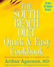 The South Beach Diet Quick and Easy Recipe Cookbook - Weightloss Cook Book