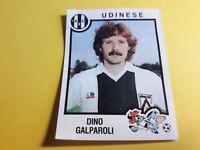 GALPAROLI UDINESE FIGURINA ALBUM CALCIATORI PANINI 1982/83 n°270 rec