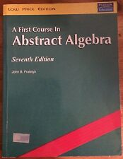 A First Course in Abstract Algebra, 7th Ed. by John B. Raleigh (Low Price Ed.)