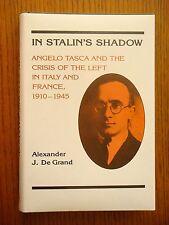 In Stalin's Shadow - Alexander De Grand - Hardcover 1986