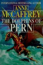 Renegades of Pern: The Dolphins of Pern by Anne McCaffrey (1994, Hardcover)